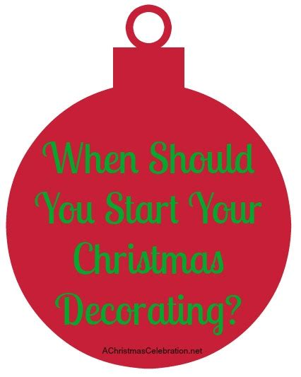 When To Start Decorating For by When Should You Start Decorating For