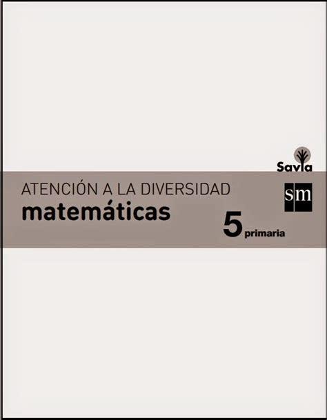libro savia matemticas 6 educacin refuerzo y liaci 243 n 5 186 nivel oscartorresblog