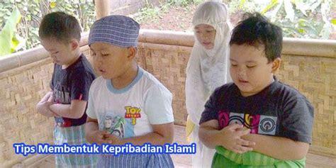 tips membentuk kepribadian islami mutiarapublic