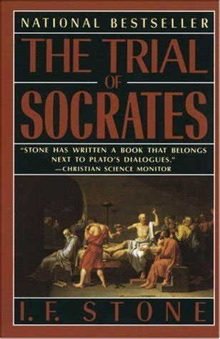 the trial of my books the trial of socrates by i f reviews discussion