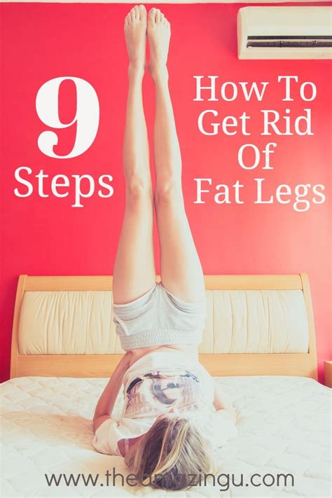 how to get rid of fat how to get rid of fat legs in 9 steps want to learn the