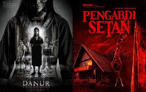download film pengabdi setan indonesia pengabdi setan jadi primadona ini deretan film horor