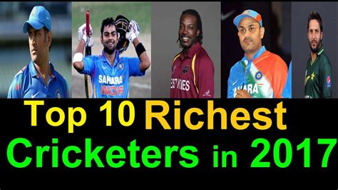 top 10 richest cricketers in the world in 2017 report richest cricketers of 2017