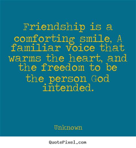 comforting quotes quotes about friendship friendship is a comforting smile