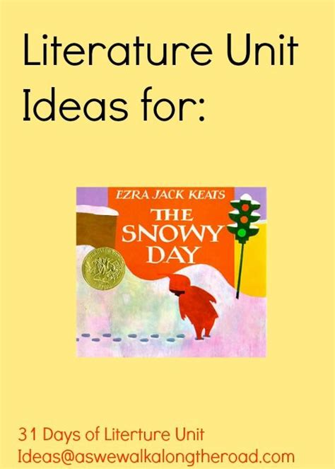 themes for literature units literature unit ideas for the snowy day by ezra jack keats