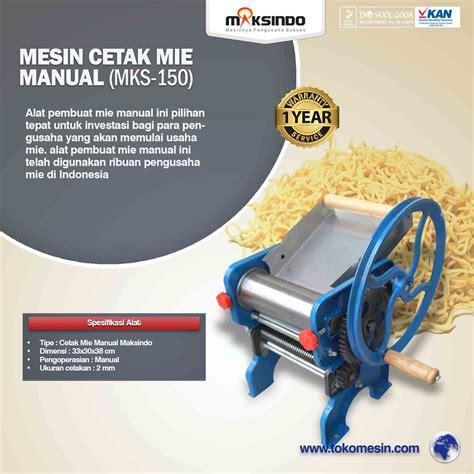 Blender Manual Di Surabaya jual cetak mie manual untuk usaha mks 150 di surabaya