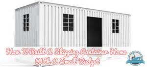 Delightful Cheapest Home Plans To Build #1: How-To-Build-A-Shipping-Container-Home-With-A-Small-Budget-Blog-Cover.png