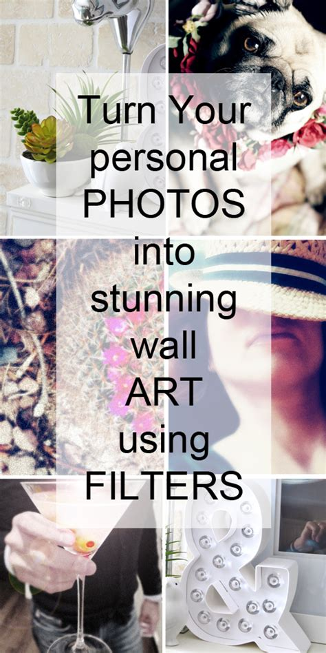 Personal Photos Into Wall turn photos into wall using filters suzanne carillo