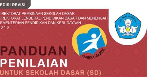 Buku Kerja Tematik Bahasa Indonesia Untuk Sekolah Dasar Kelas 1a buku panduan penilaian kurikulum 2013 sd permen 23 tahun 2016 guru sekolah dasar