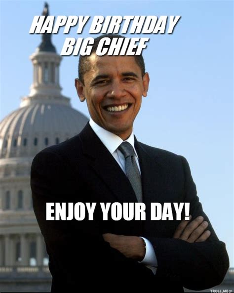 Happy Birthday Obama Meme - birthday wishes for chief page 2