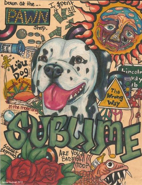 Sublime The Band Quotes