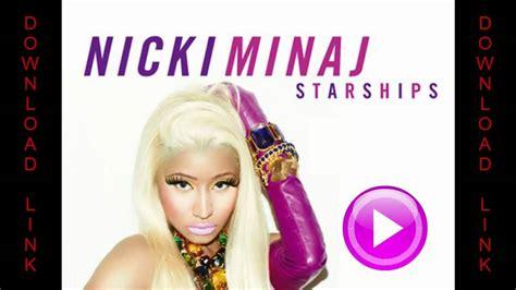 download mp3 album nicki minaj nicki minaj starships explicit download video clip