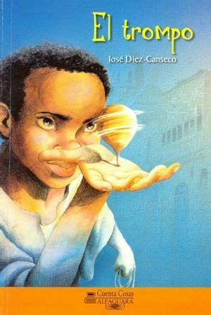 autor diez canseco jos 233 ilustrador rub 233 n s 225 ez g 233 nero narrativo cuento libro ilustrado
