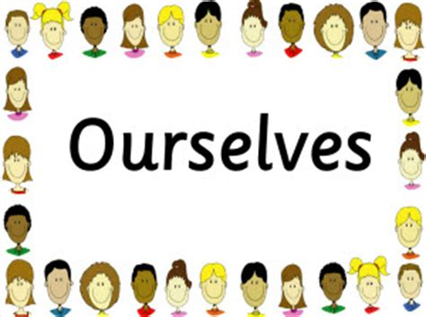 our selves or ourselves am using our selves to quotes quotesgram