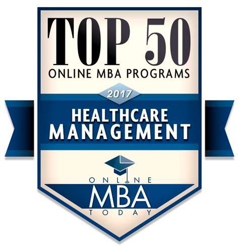 Best Way To Get Into An Mba Program by Top 50 Mba Programs In Healthcare Management 2017