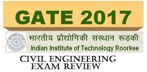 Iit Roorkee Mba Pagalguy by Candidates Say Paper Was Easy Gate 2017 Civil