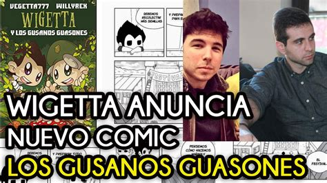 wigetta y los gusanos vegetta777 y willyrex publicar 225 n wigetta y los gusanos guasones nuevo comic youtube