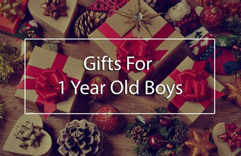 1 Year Baby Boy Gifts - the top 5 best gifts for 1 year boys unique