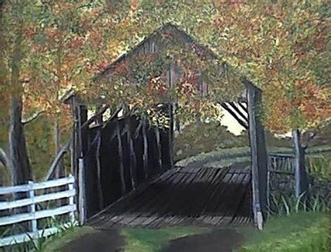bob ross painting bridge abandoned covered bridge by kaser