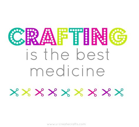 sayings for crafts favorite inspiring quotes u create