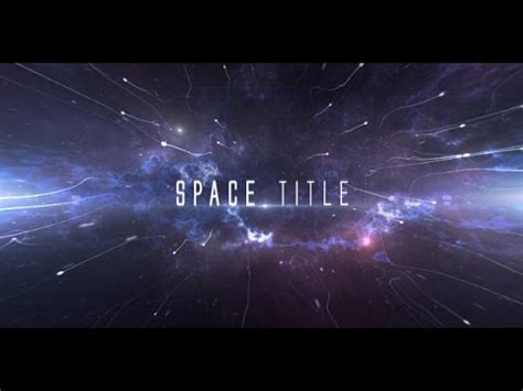 Space Title After Effects Template Youtube Space After Effects Template