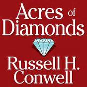 acres of diamonds books acres of diamonds audiobook by h conwell