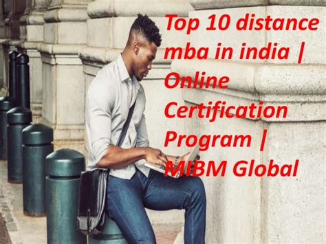 Best International Mba Programs In India by Top 10 Distance Mba In India Certification Program Mba