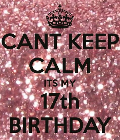 Quotes For 17th Birthday 17 Best Ideas About Happy 17th Birthday On Pinterest