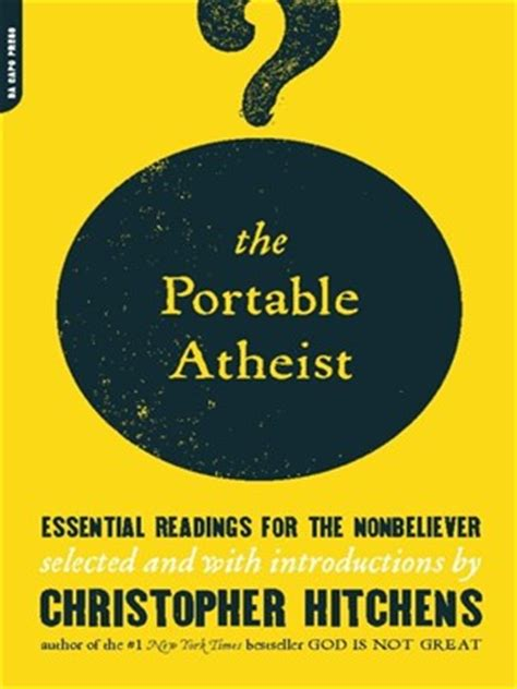 the portable atheist essential readings from amazon newly the portable atheist by christopher hitchens 183 overdrive ebooks audiobooks and videos for