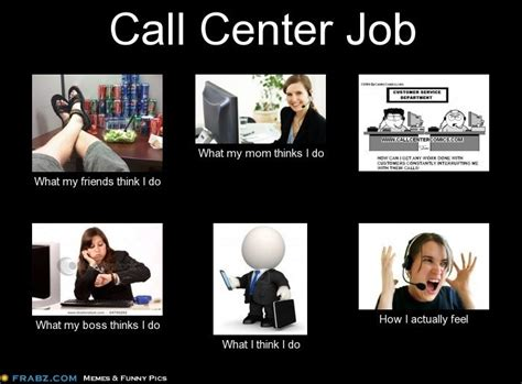 Funny Call Center Memes - 54 best why i hate working in a call center images on