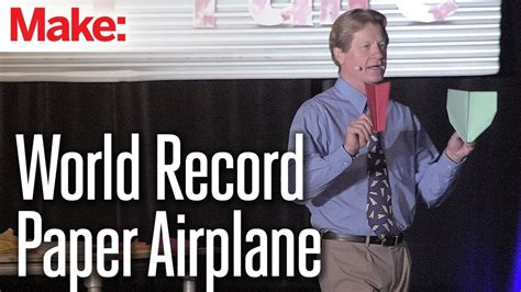 How To Make A Paper World - the world record paper airplane collins