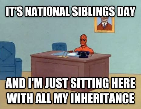 National Sibling Day Meme - livememe com relaxing spiderman
