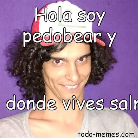 Meme De Hola - arraymeme de hola soy pedobear y se donde vives salma