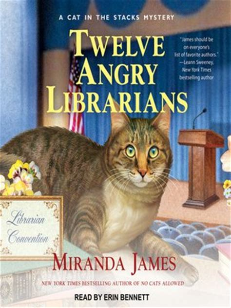 twelve angry librarians cat in the stacks mystery books twelve angry librarians by miranda 183 overdrive