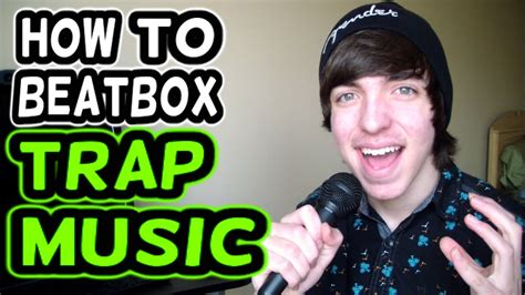 pattern beatbox trap how to beatbox trap music tutorial youtube