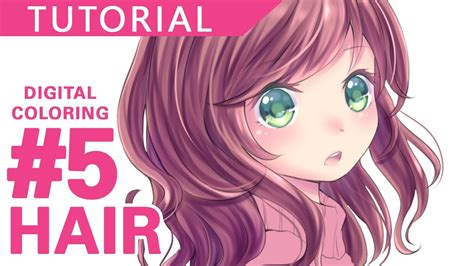 coloring tutorial 5 hair縲薪igital coloring tutorial縲掃