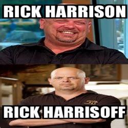 Rick Harrison Meme Generator - meme personalizado rick harrison rick harrisoff 2961529