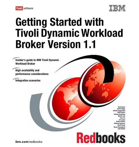 Getting Started In Brokers getting started with tivoli dynamic workload broker version 1 1 sg247