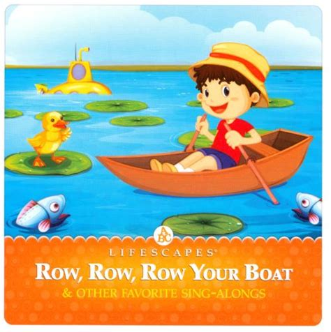 row the boat child lifescapes for kids row row row your boat various
