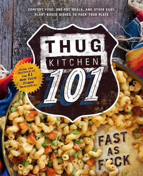 Thug Kitchen Recipes by Thug Kitchen Cookbook New York Times Bestselling Authors