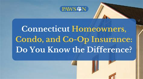 coop house insurance reviews ct homeowners condo and co op insurance what s the difference