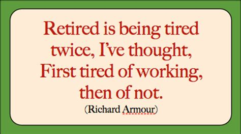 Retirement One Liners Quotes