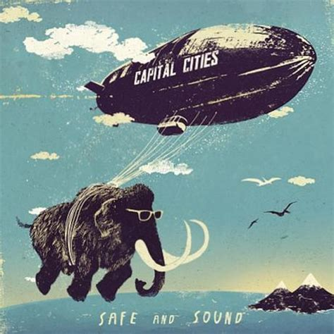 safe and sound testo safe and sound di capital cities paperblog