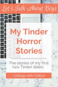 Detox Horror Stories by College With Caitlyn My Tinder Horror Stories College