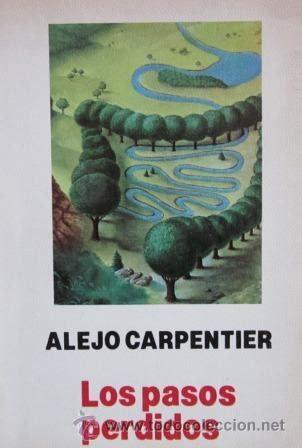 libro los pasos perdidos alejo carpentier los pasos perdidos edici 243 n comprar en todocoleccion 57071249