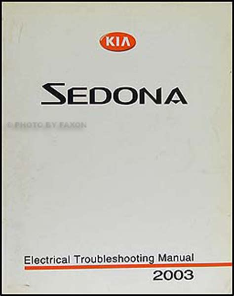 car repair manual download 2003 kia sedona lane departure warning 2003 kia sedona electrical troubleshooting manual original