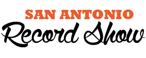 San Antonio Records San Antonio Record Show