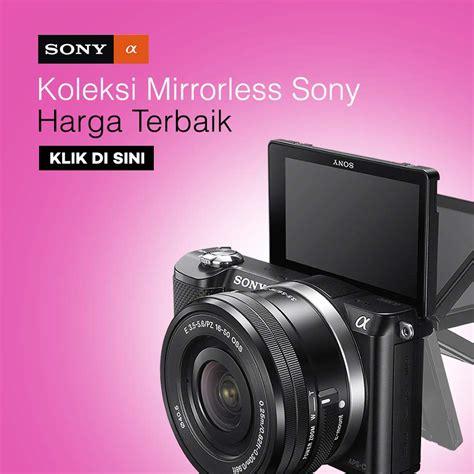 Kamera Sony A6000 Lazada kamera mirrorless lazada
