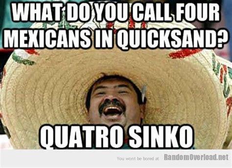 Mexican Sombrero Meme - mexicans in quicksand random overload