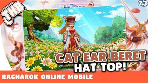 Cat Ear Beret ragnarok mobile craftando o hat cat ear beret